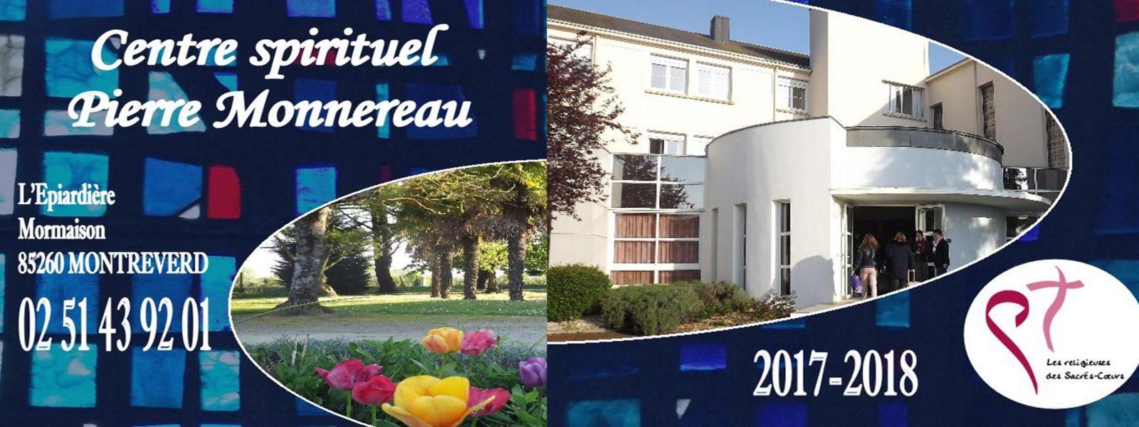 Une nouvelle année pleine de propositions au Centre Spirituel Pierre Monnereau